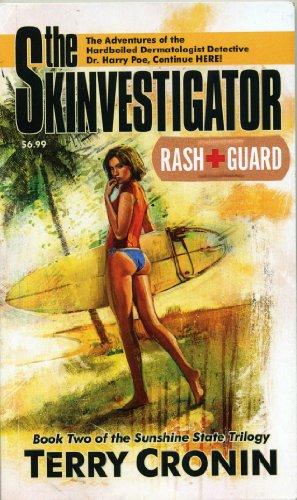 9780983766704: The Skinvestigator: Rash Guard
