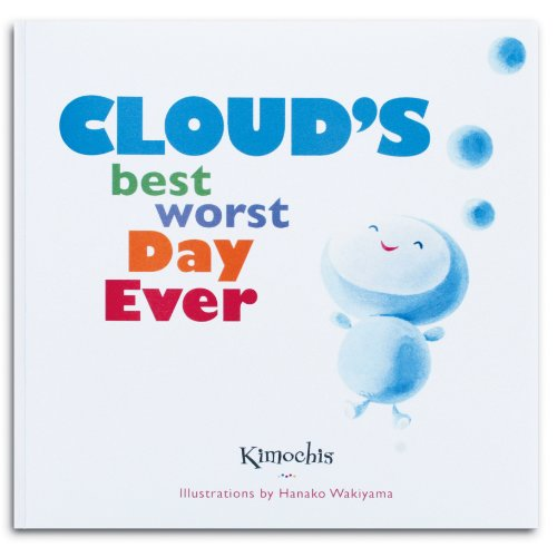 9780983766803: Kimochis® Cloud's Best Worst Day Ever