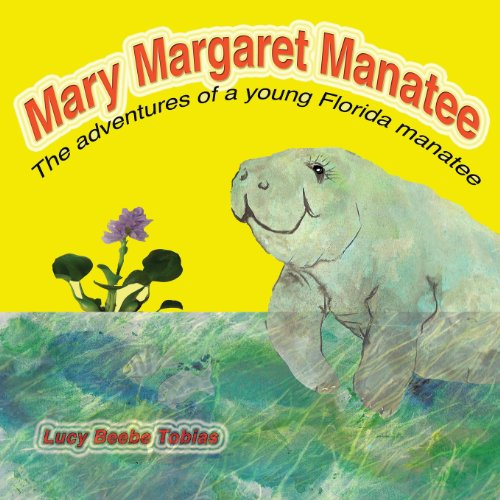Mary Margaret Manatee: LUCY TOBIAS