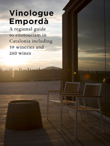 9780983771845: Vinologue Empordà. A Regional Guide To Enotourism In Catalonia Including 59 Wineries And 260 Wines