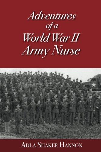 9780983774303: Adventures of a World War II Army Nurse
