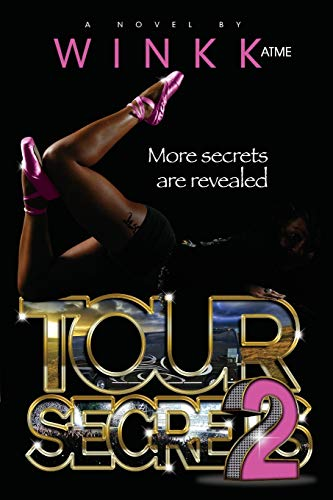 Tour Secrets 2: Winkk