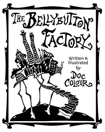 9780983776703: The Bellybutton Factory