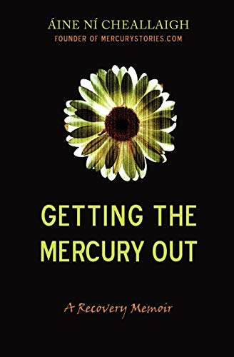9780983781806: Getting the Mercury Out