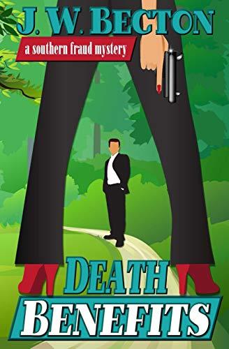 9780983782360: Death Benefits: A Southern Fraud Thriller (Volume 2)