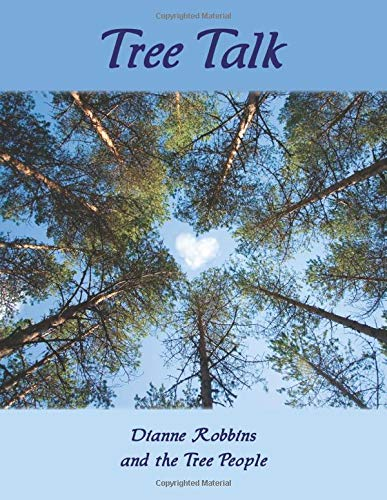 Tree Talk (full color): Robbins, Dianne