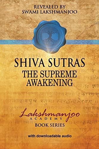 9780983783374: Śhiva Sūtras: The Supreme Awakening (Lakshmanjoo Academy Book Series)