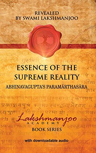 9780983783398: Essence of the Supreme Reality: Abhinavagupta's Parama Rthasa Ra