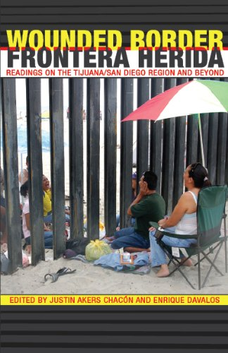 9780983783701: Wounded Border/Frontera Herida: Readings on the Tijuana/San Diego Region and Beyond (English and Spanish Edition)