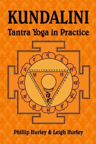 9780983784791: Kundalini: Tantra Yoga in Practice: Volume 3 (The Sadhaka's Guides)