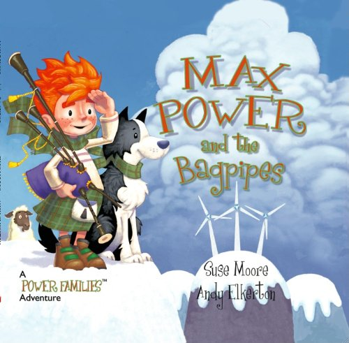 9780983786313: Max Power and the Bagpipes: A Power Families Adventure
