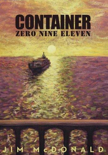 Container Zero Nine Eleven: Jim A. McDonald