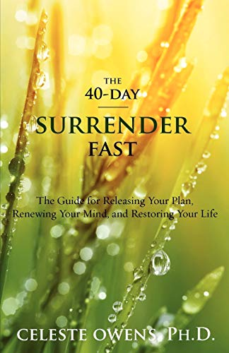 9780983789505: The 40-Day Surrender Fast