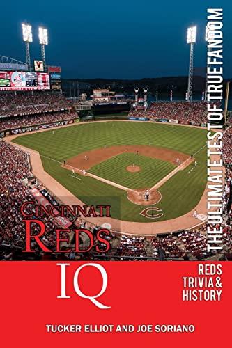 9780983792246: Cincinnati Reds IQ: The Ultimate Test of True Fandom (History & Trivia)