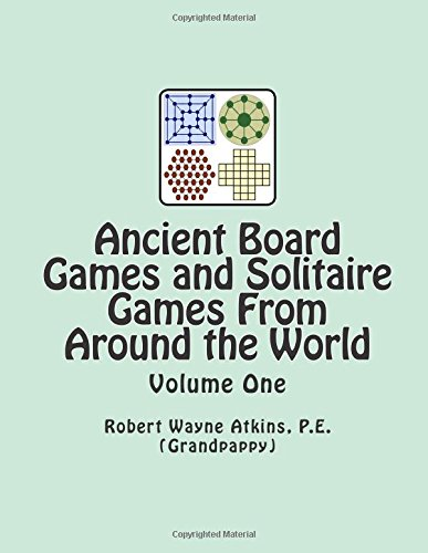 9780983793335: Ancient Board Games and Solitaire Games From Around the World