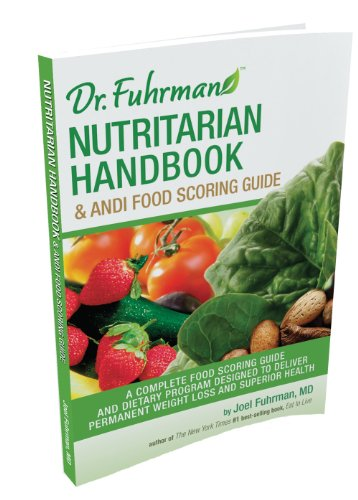 9780983795216: Nutritarian Handbook and Andi Food Scoring Guide