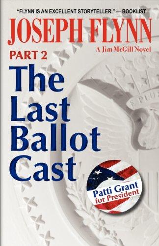 9780983797586: Part 2: The Last Ballot Cast