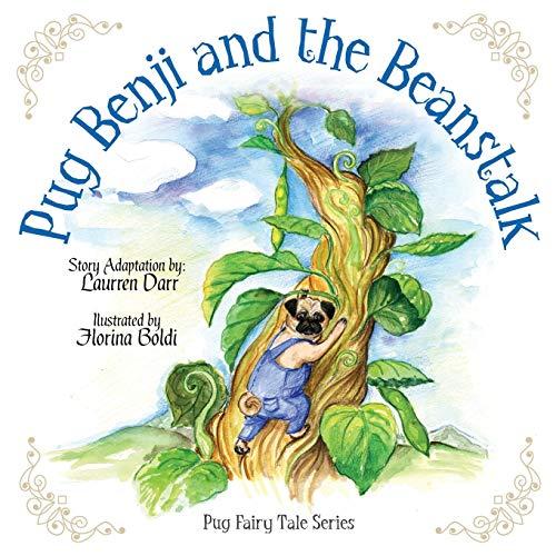 9780983804444: Pug Benji and the Beanstalk