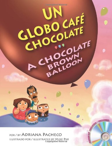 9780983804628: A Chocolate Brown Balloon (Bilingual English-Spanish with Audio CD) (English and Spanish Edition) (Spanish and English Edition)