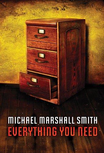 Everything You Need: Michael Marshall Smith