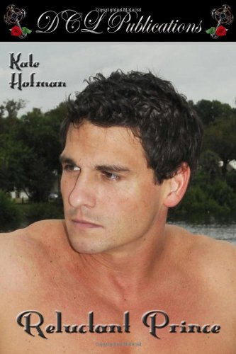 Reluctant Prince: Hofman, Kate