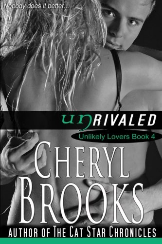 9780983808190: Unrivaled (Unlikely Lovers) (Volume 4)