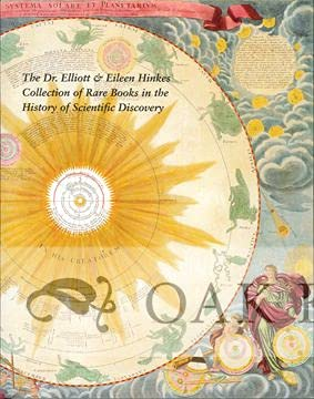 9780983808602: The Dr. Elliott & Eileen Hinkes Collection of Rare Books in the History of Scientific Discovery