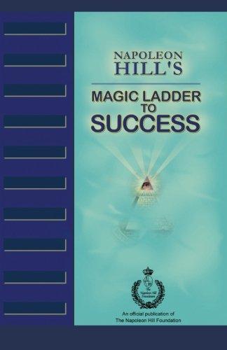 9780983811121: Napoleon Hill's Magic Ladder to Success