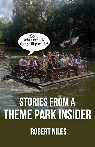 9780983813019: Stories from a Theme Park Insider