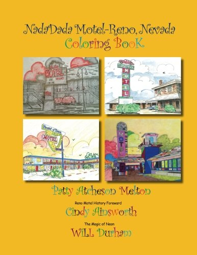 Nadadada Motel Reno, Nevada Coloring Book: Patty Atcheson Melton