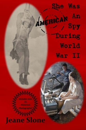 She Was An American Spy During World War II: Slone, Jeane