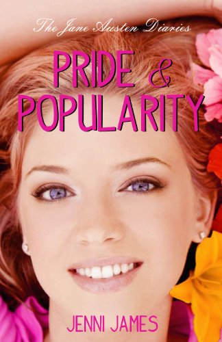 9780983829300: Pride and Popularity (Jane Austen Diaries)