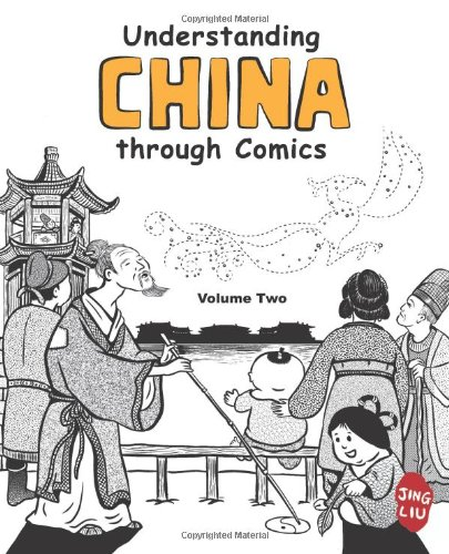 9780983830832: Understanding China through Comics, Volume 2: The Three Kingdoms through the Tang Dynasty (220 - 907)