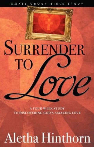 9780983831600: Surrender to Love