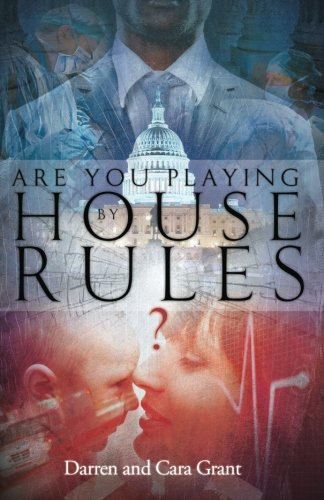 9780983835967: Are You Playing by House Rules?