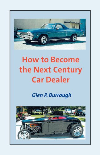 9780983836605: How to Become The Next Century Car Dealer