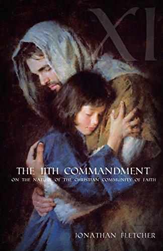 The Eleventh Commandment: On the Nature of: Fletcher, Jonathan Sturtevant