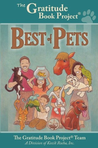 9780983846802: The Gratitude Book Project: Best of Pets