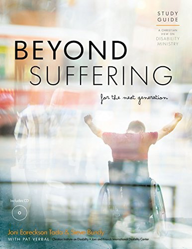 9780983848462: Beyond Suffering for the Next Generation - Study Guide: A Christian View on Disability Ministry