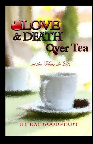 9780983849506: Love & Death Over Tea: At the Fleur de Lis
