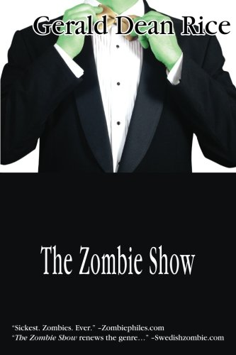 9780983854715: The Zombie Show