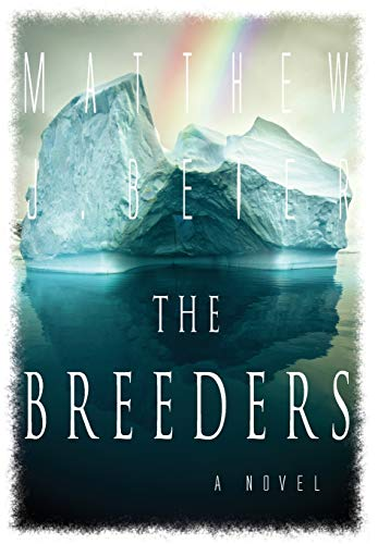 The Breeders: Beier, Matthew J.