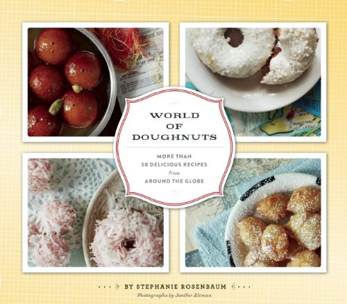 World of Doughnuts: Stephanie Rosenbaum