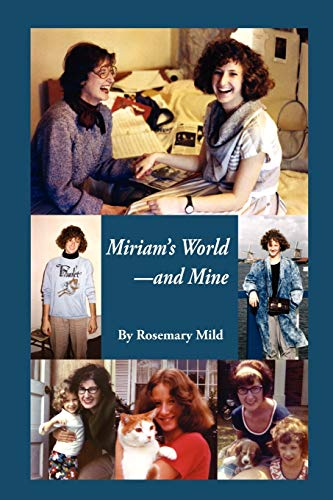 9780983859703: Miriam's World-And Mine