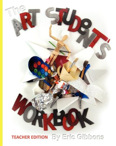 9780983862208: The Art Student's Workbook - Teacher Edition