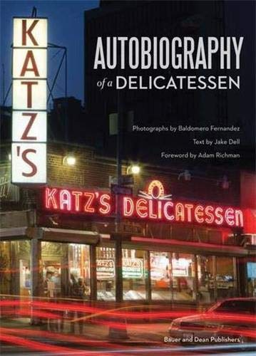 Katz's: Autobiography of a Delicatessen: Dell, Jake