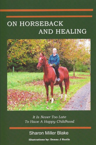 On Horseback and Healing: Blake, Sharon