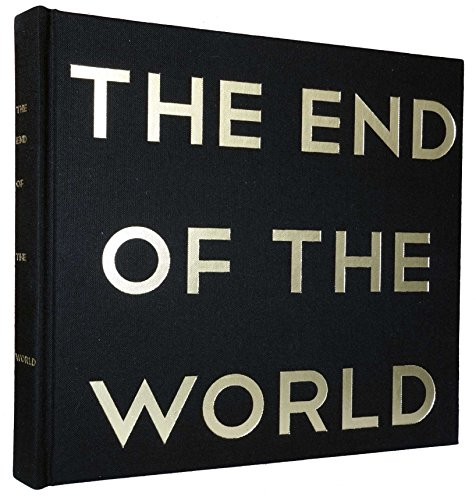 9780983868378: The End of the World