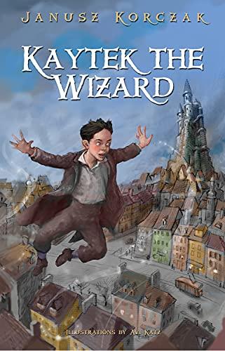 9780983868507: Kaytek the Wizard