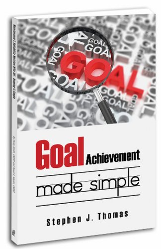 9780983874171: Goal Achievement Made Simple